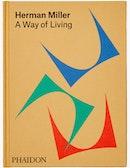 Herman Miller - A Way of Living